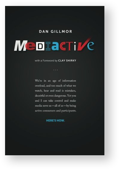 Mediactive Book by Dan Gillmor