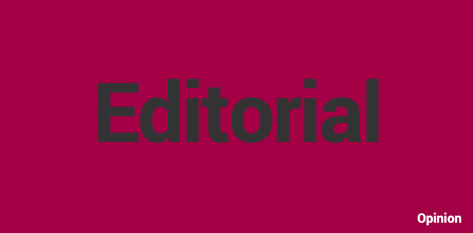 Editorial is opinion